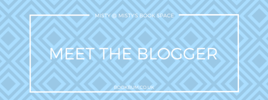 MEET THE BLOGGER - MISTY