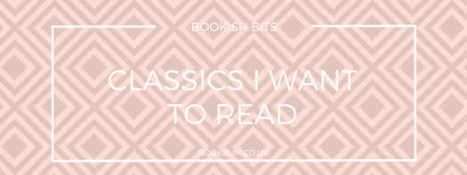 BOOKISH BIT BANNER - CLASSICS I WANT TO READ
