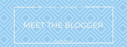 MEET THE BLOGGER - MAHRIYA