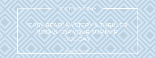 TOP TEN TUESDAY - EASY READ SUMMER BOOKS