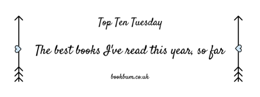 TOP TEN TUESDAY - best books so far