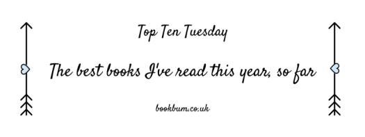 TOP TEN TUESDAY - best books so far