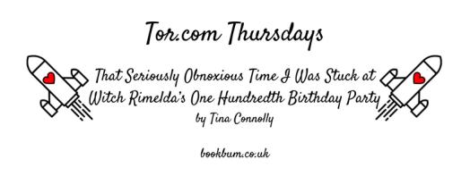 TOR.COM THURSDAYS - tina connolly