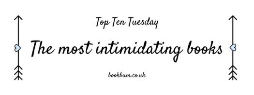 TOP TEN TUESDAY - most intimidating