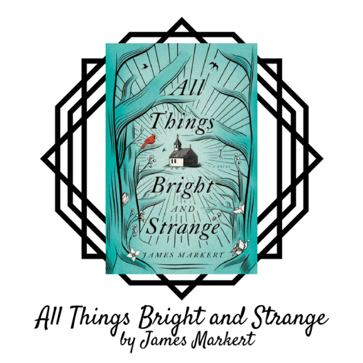 All Things Bright and Strange.png
