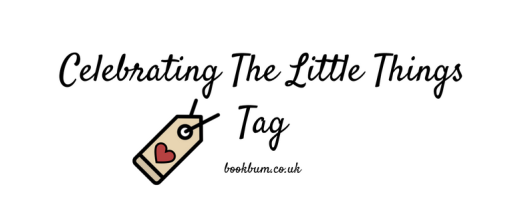 Celebrating The Little Things Tag