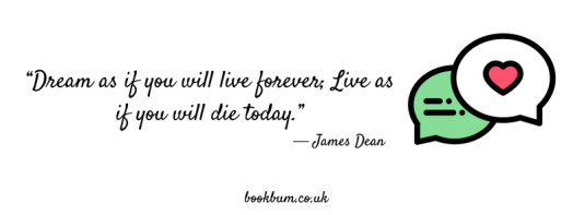 WEDNESDAY WISDOM - ― James Dean
