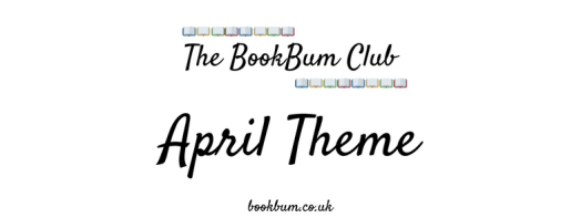The BookBum Club Banner - April Theme