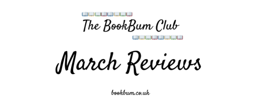 The BookBum Club Banner - March Reviews