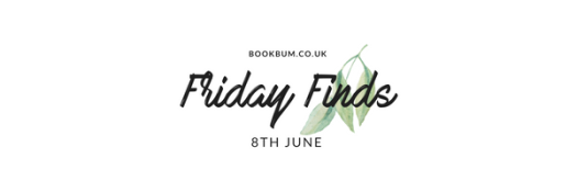 Friday Finds 8 June