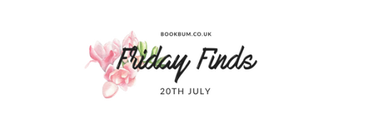 Friday Finds 20 July