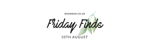 Friday Finds 10 Aug