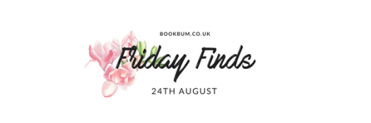 Friday Finds 24 Aug