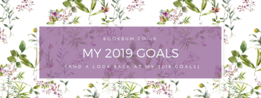 2019 goals (and a look back at my 2018 goals)