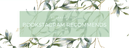 BOOKSTAGRAM RECOMMENDS