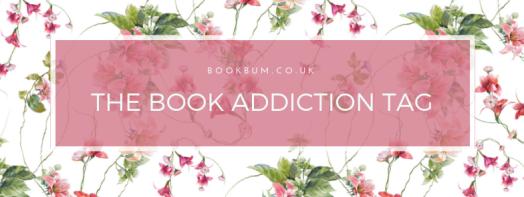 The Book Addiction Tag